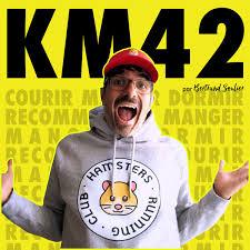 Km42 - Courir, manger, dormir, recommencer