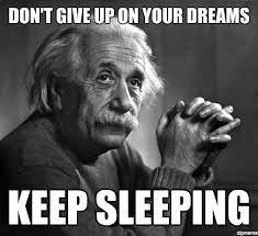 Don't Give Up On Your Dreams | WeKnowMemes via Relatably.com