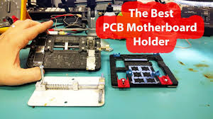 <b>Motherboard PCB Holders Jig</b> fixture- Which one is the best - YouTube