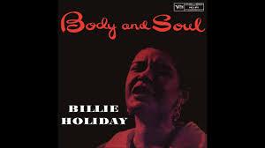 <b>Billie Holiday</b> - <b>Body</b> And Soul (1957) - YouTube