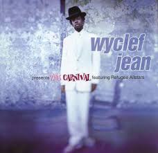 <b>Wyclef Jean</b> Featuring Refugee Allstars* - The <b>Carnival</b> (1997, CD ...