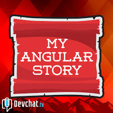 My Angular Story