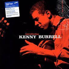 <b>Kenny Burrell</b> - <b>Introducing</b> Kenny Burrell (2019, 180g, Gatefold ...