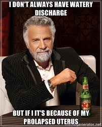 I don't always have watery discharge but if I it's because of my ... via Relatably.com