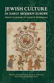 history hebrew union college press jewish culture in early modern europe essays in honor of david b ruderman