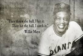 Willie Mays Quotes. QuotesGram