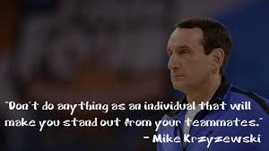 Famous Coach K Quotes. QuotesGram via Relatably.com