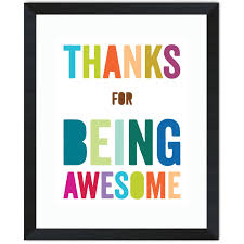 thank you for being awesome thanks for being awesome awesome inspirational office pictures full size