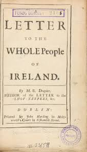 a major irish figure jonathan swift dublin l eacute tat a a letter to the whole people of by m b drapier author of the letter to the shop keepers etc i e jonathan swift