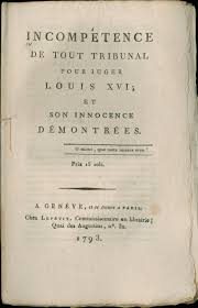 subject to citizen kingdom to nation changing notions of incompetence of any tribunal to judge louis xvi