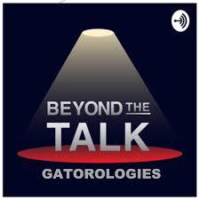 Beyond the Talk: Gatorologies