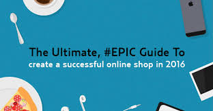 The Ultimate, Epic Guide to Create a Successful Online Business ...