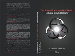 book imminst org immortality institute click to see complete book cover the scientific conquest of death