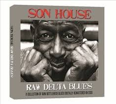 <b>Raw</b> Delta Blues by <b>Son House</b> (CD, Sep-2011, 2 Discs, Not Now ...