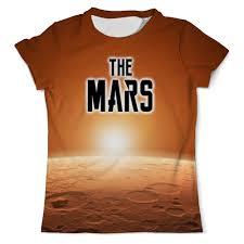 Футболка с полной запечаткой (мужская) The <b>Mars</b> (The Planet ...