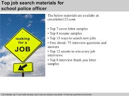 5 top job search materials for school police officer police officer cover letters