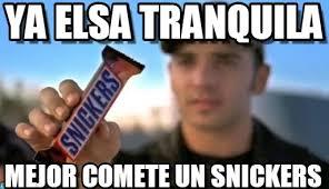 Ya Elsa Tranquila - Snickers meme on Memegen via Relatably.com