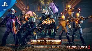 Killing Floor 2 – <b>Summer</b> Sideshow: Treacherous Skies Update | PS4