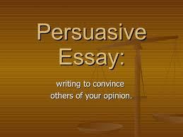 persuasive writing powerpoint for high school  what is persuasive  math worksheet  persuasive essay th grade  persuasive writing powerpoint for high school