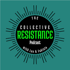 The Collective Resistance Podcast