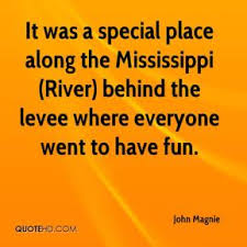 Mississippi River Quotes - Page 1 | QuoteHD via Relatably.com