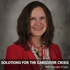 Solutions for the Caregiver Crisis
