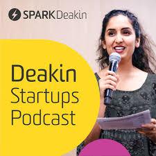 Deakin Startups Podcast
