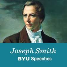 Joseph Smith: BYU Speeches