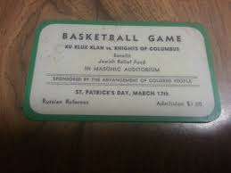 basketball game ku klux klan vs knights of columbus benefit basketball game ku klux klan vs knights of columbus benefit jewish relief fund