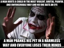 a man hurts a child in the most violent, brutal, painful and ... via Relatably.com