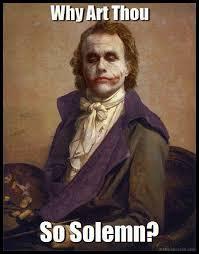 Image - 472188]   Why So Serious?   Know Your Meme via Relatably.com