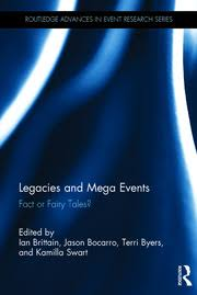 Legacies and Mega Events: Fact or <b>Fairy Tales</b>? - 1st Edition - Ian Br