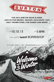 burton welcome to winter 2014 party windward boardshop burton welcome to winter pary