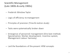 scientific management was the product of  th century industrial    scientific management was the product of  th century industrial practices and has no relevance to the