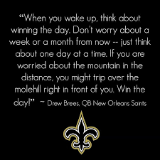 Saints Drew Brees Quote | New Orleans Saints | Pinterest | Quote via Relatably.com