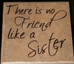 Image result for sister quotes