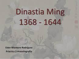 Resultado de imagen para La dinastía Ming (1368-1644)