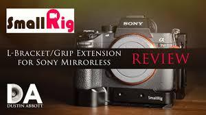 <b>SmallRig L</b>-Brackets/Grips for Sony Mirrorless Review | 4K - YouTube