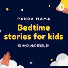 BEDTIME STORIES FOR KIDS HINDI|ENGLISH