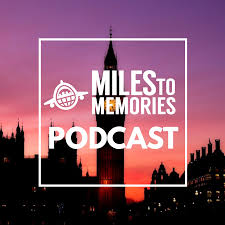 Miles to Memories Podcast