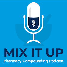 Mix it Up: Pharmacy Podcast