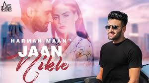 Jaan Nikle - (Full <b>HD</b>) | Harman Maan | <b>New</b> Punjabi Songs <b>2019</b> ...