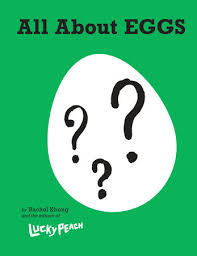 Lucky Peach <b>All About Eggs</b> by Rachel Khong, the editors of Lucky ...