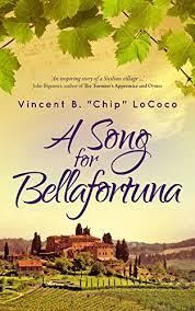 <b>A Song for</b> Bellafortuna: An Italian Historical Fiction Novel ...