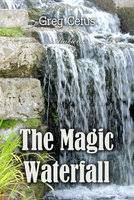 The <b>Magic Waterfall</b>: Ambient Sound for Mindfulness and Focus ...