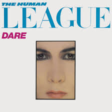 <b>Dare</b>: How The <b>Human League's</b> Biggest Risk Reaped Huge Rewards