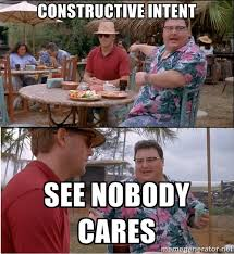 Constructive intent See nobody cares - See? Nobody Cares | Meme ... via Relatably.com