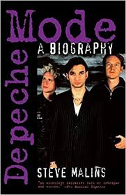 <b>Depeche Mode: A</b> Biography: Malins, Steve: 9780815411420 ...