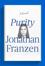 Analyzing <b>the Second Section of</b> Franzen's Purity - A Mind for ...