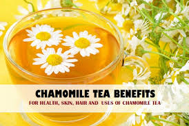 Image result for benefits of chamomile tea